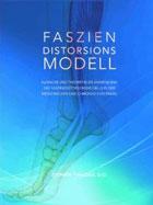 Faszien Distorsions Modell