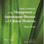 Shen´s textbook Management of Autoimmune Diseases with Chinese Medicine