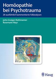 Homoöpathie bei Psychotraumata von Dr. Jutta Gnaiger-Rathmanner