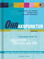 Ohrakupunktur Arbeitsbuch von Noack, innovative Ideen für Diagnostik und Therapie