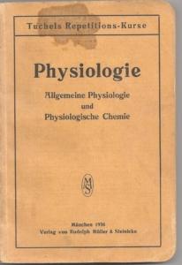 Buch Physiologie, allg. Physiologie und Physiologische Chemie