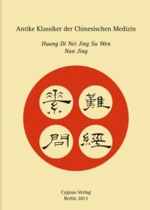 Antike Klassiker in der Chinesischen Medizin