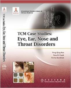 TCM Case Studies Eye Ear